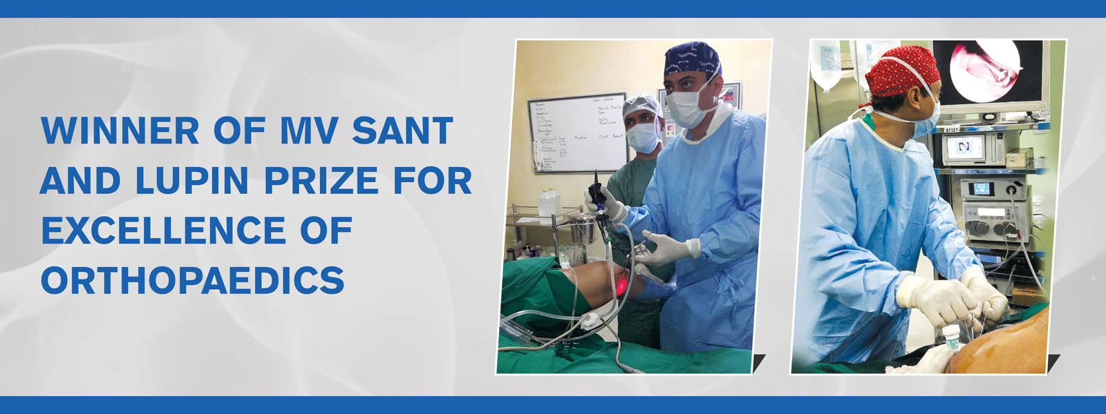 Winner Of MV Sant and Lupin Prize For Excellence of Orthopaedics